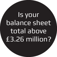 Is your balance sheet total above £3.26 million?